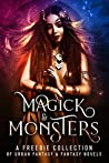 Magick and Monsters Anthology