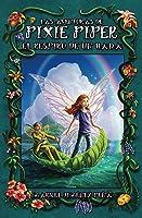 Las aventuras de Pixie Piper: El respiro de un hada (The Adventures of Pixie Piper, #1)