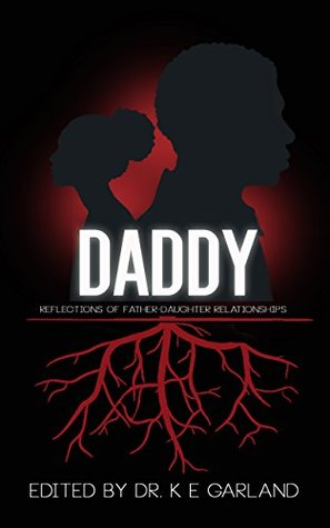 Daddy: Reflections of Father-Daughter Relationships
