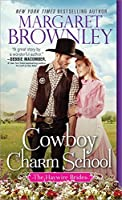 Cowboy Charm School (The Haywire Brides Book 1)
