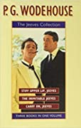 "The Jeeves Collection: ""Stiff Upper Lip, Jeeves"", ""Inimitable Jeeves"", ""Carry on, Jeeves"""