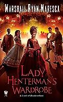 Lady Henterman's Wardrobe (The Streets of Maradaine, #2)