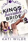 The King's Horrible Bride (Royal Wedding, #2)