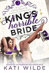 The King's Horrible Bride (Royal Wedding, #2)