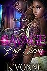 A Savage Love Story