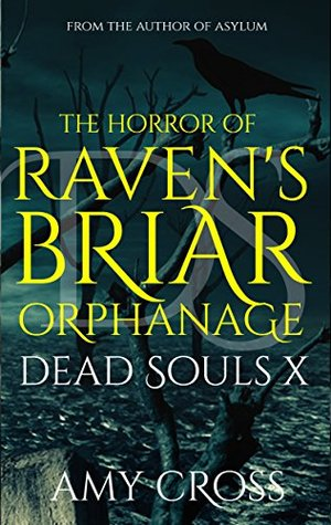 The Horror of Raven's Briar Orphanage