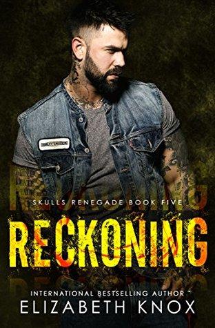 Reckoning (Skulls Renegade MC #5)