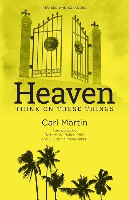 Heaven: Think On These Things