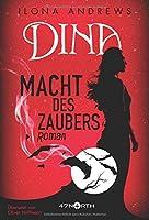 Dina - Macht des Zaubers (Innkeeper Chronicles, #2)