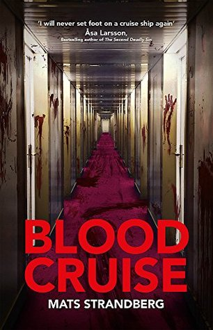 Blood Cruise by Mats Strandberg