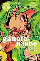Garota-ranho, vol. 1: Green Hair Don't Care