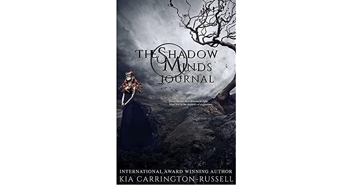 The Shadow Minds Journal By Kia Carrington Russell