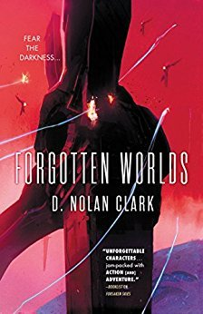 Forgotten Worlds by D. Nolan Clark