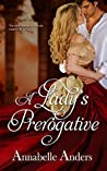 A Lady's Prerogative by Annabelle Anders
