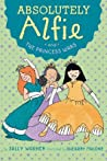 Absolutely Alfie and the Princess Wars (Absolutely Alfie, #4)