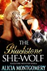 The Blackstone She-Wolf (Blackstone Mountain #6)