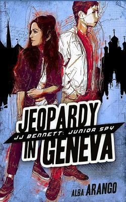 Jeopardy in Geneva by Alba Arango