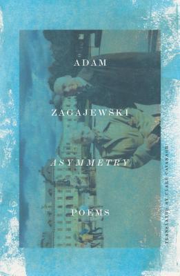 Asymmetry: Poems