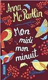Mon midi, mon minuit by Anna McPartlin