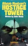 Alistair Maclean's Hostage Tower
