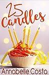 25 Candles (Dean & Callie, #3)