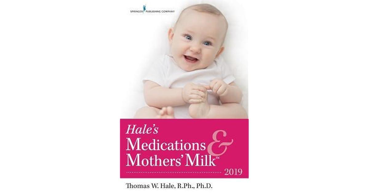 NEW BOOK MEDICATIONS /& MOTHERS/' MILK 2019