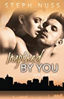 Inspired By You (Love in the City Book 6) (Volume 6)