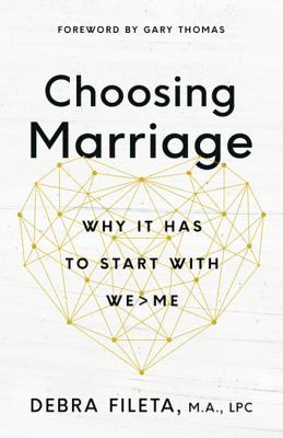 Choosing Marriage Why It Has to St