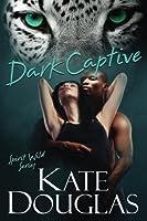 Dark Captive (Spirit Wild) (Volume 6)