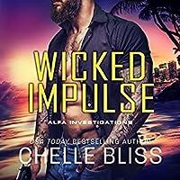 Wicked Impulse (ALFA Investigations, #3)