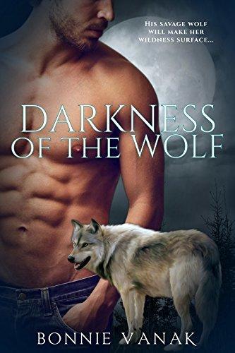 Darkness Of The Wolf Bonnie Vanak
