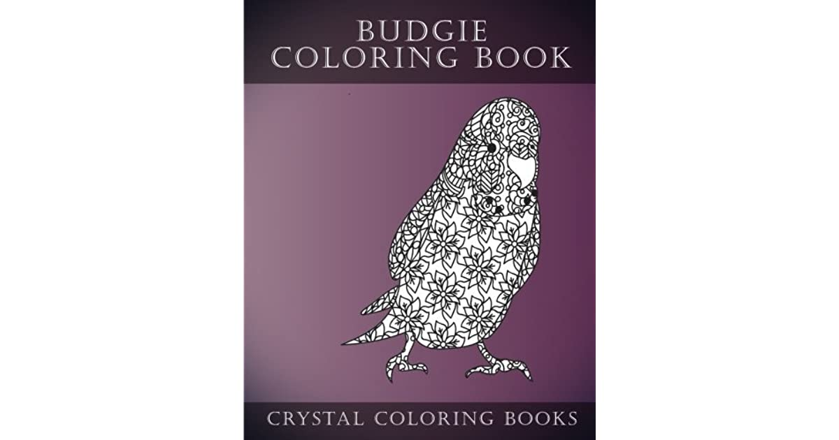 Budgie Coloring Book For Adults 30 Hand Drawn Doodle And Folk Art Style Budgerigar Coloring Pages Fun By Crystal Coloring Books