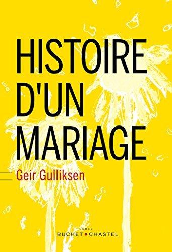 Histoire dun mariage  by  Geir Gulliksen