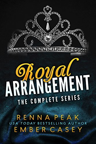 Renna Peak - Royal Arrangement The Complete