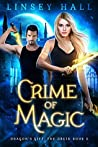 Crime of Magic (Dragon's Gift: The Druid #2)