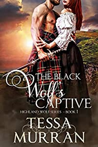 The Black Wolf's Captive (The Highland Wolf #1)