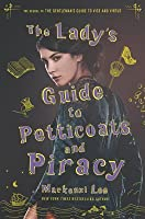 The Lady's Guide to Petticoats and Piracy (Montague Siblings, #2)