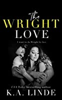 The Wright Love (The Wright Love Duet) (Volume 1)