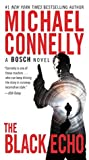 Book cover for The Black Echo (Harry Bosch, #1; Harry Bosch Universe, #1)