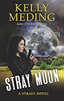 Stray Moon (Strays #2)