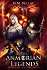The Anmorian Legends: Legacy of the Sentinels (The Anmorian Legends, #2)
