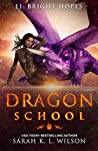 Bright Hopes (Dragon School #11)