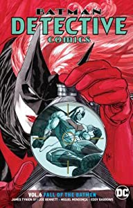 Batman: Detective Comics, Volume 6: Fall of the Batmen