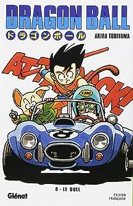 Dragon Ball, Vol. 8: Le duel (Dragon Ball, #8)