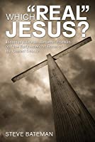 Which Real Jesus?