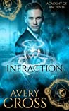 Infraction (Academy of Ancients Book 4)