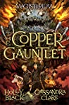 The Copper Gauntlet (Magisterium, #2) ebook download free