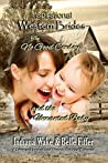 The No Good Cowboy and the Unwanted Baby (Inspirational Western Brides Book 3)