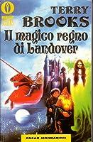 Il magico regno di Landover (Ciclo di Landover, #1)