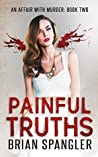 Painful Truths (Affair with Murder, #2)